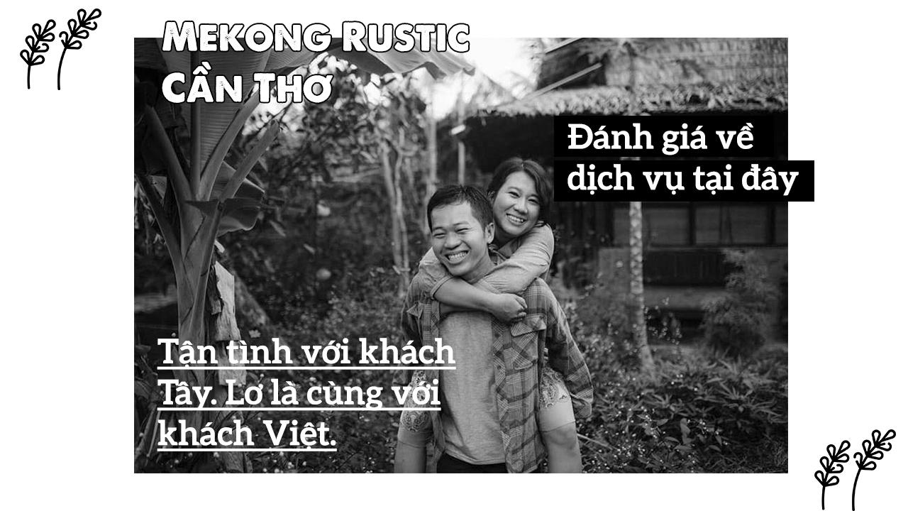 Đánh giá về chất lượng phục vụ Mekong Rustic