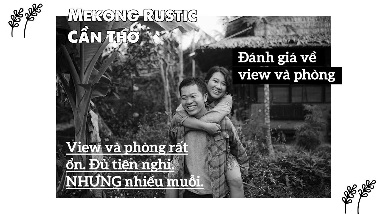 Đánh giá về view và phòng Mekong Rustic Cần Thơ
