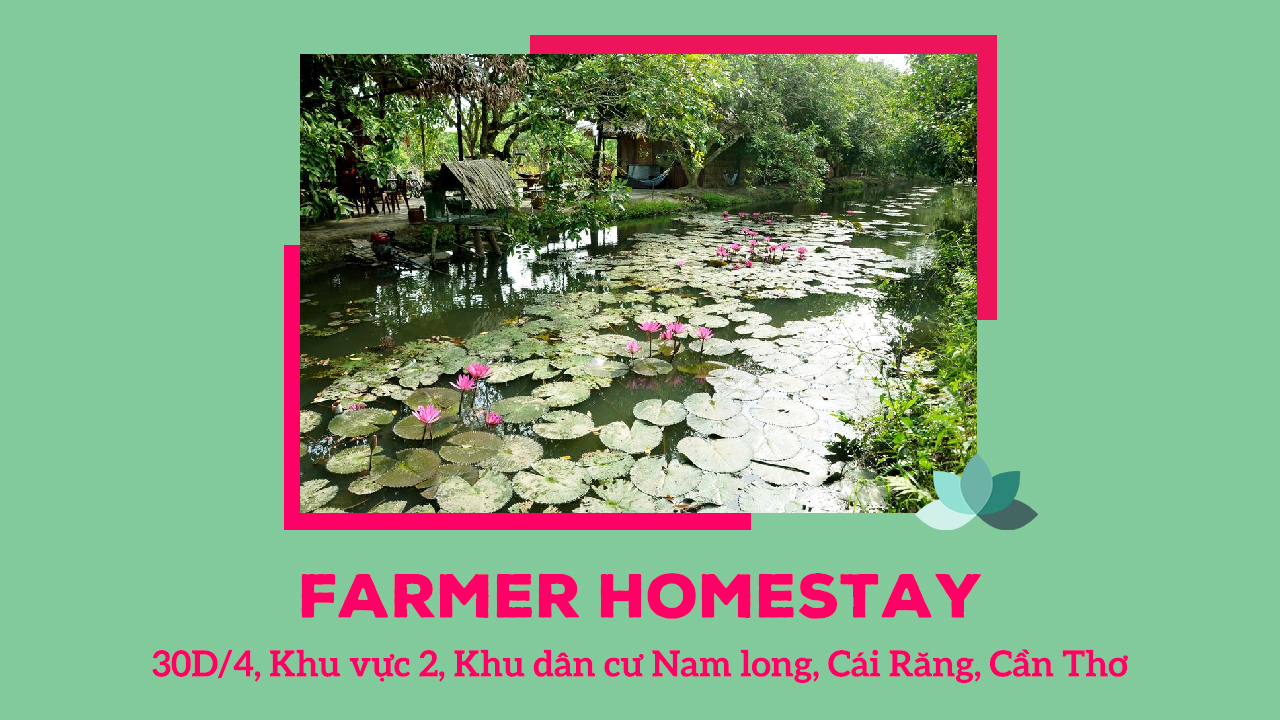 Farmer homestay Cần Thơ