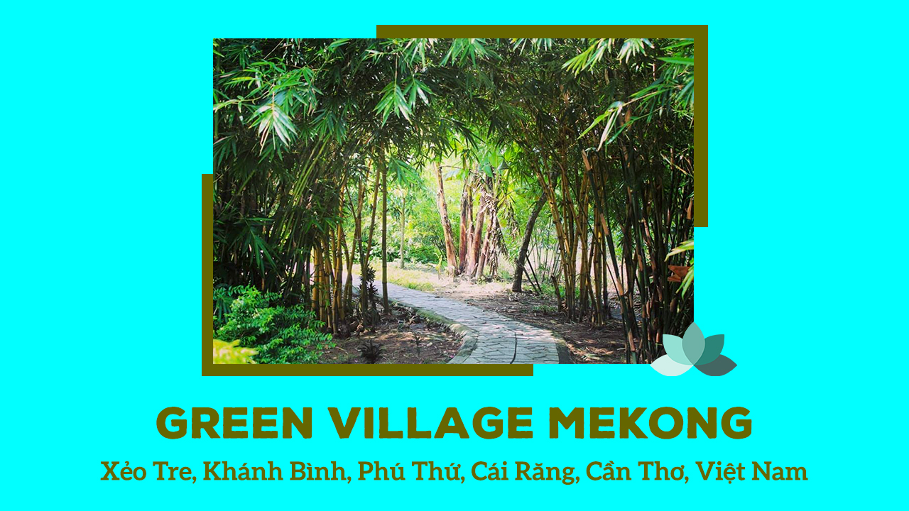 Green Village Mekong