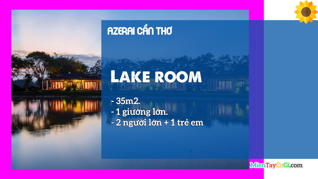 Mô tả phòng Lake Room Azerai
