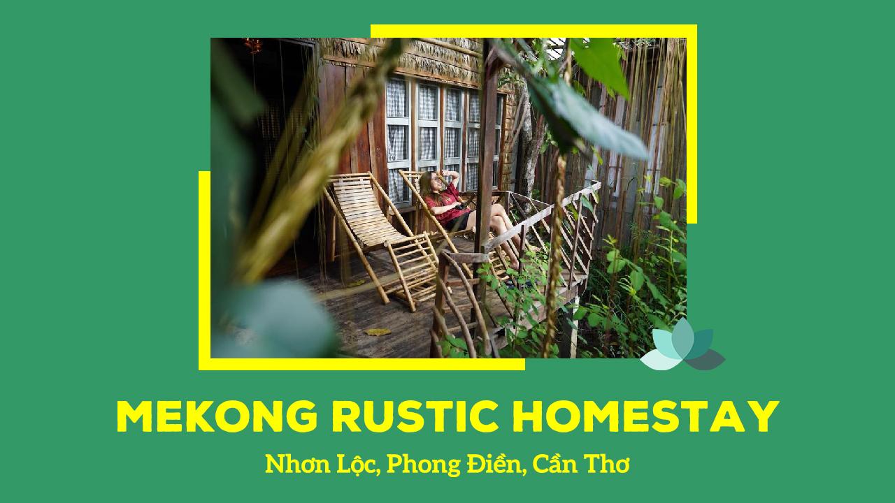 Mekong Rustic homestay Cần Thơ