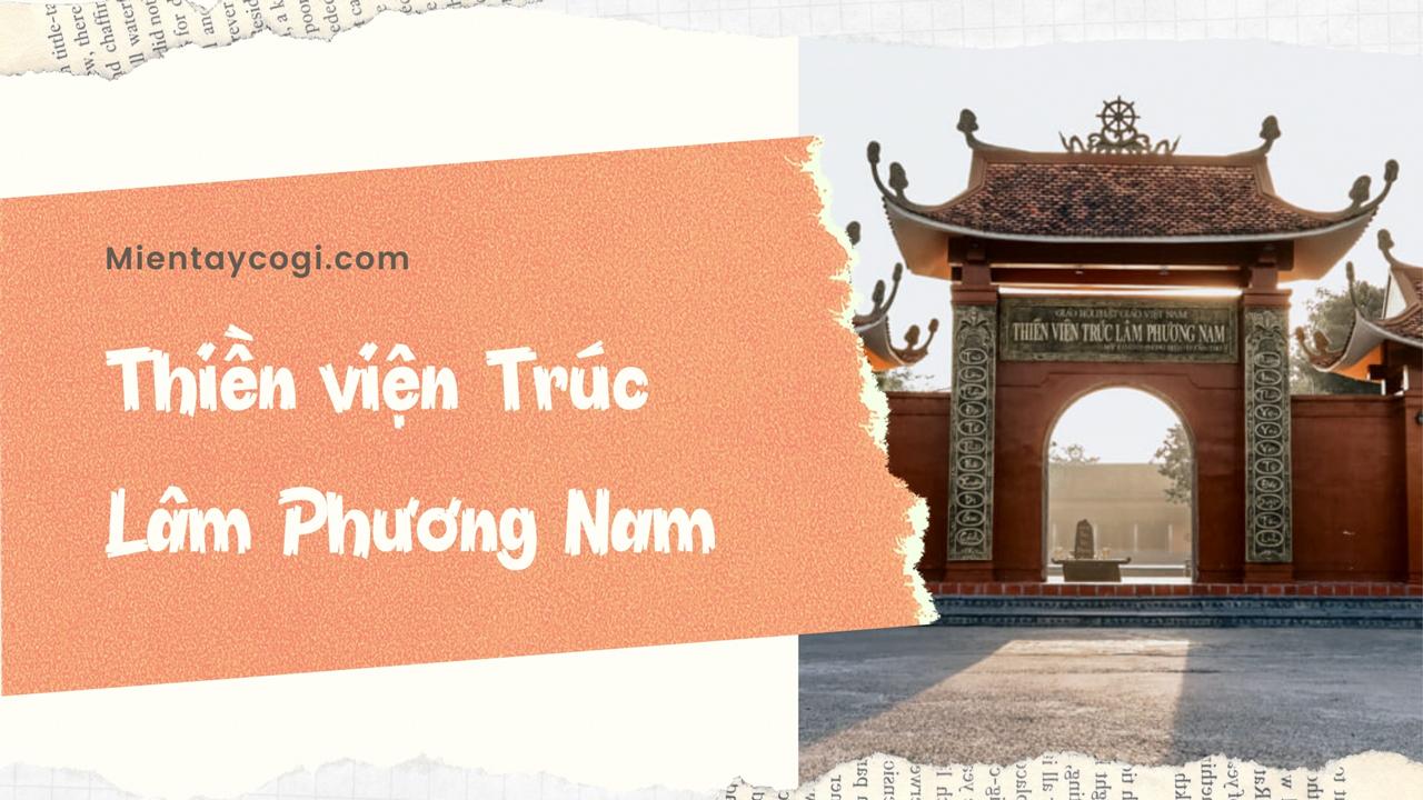 Thiền viện Trúc Lâm Phương Nam là điểm du lịch Cần Thơ khá hấp dẫn