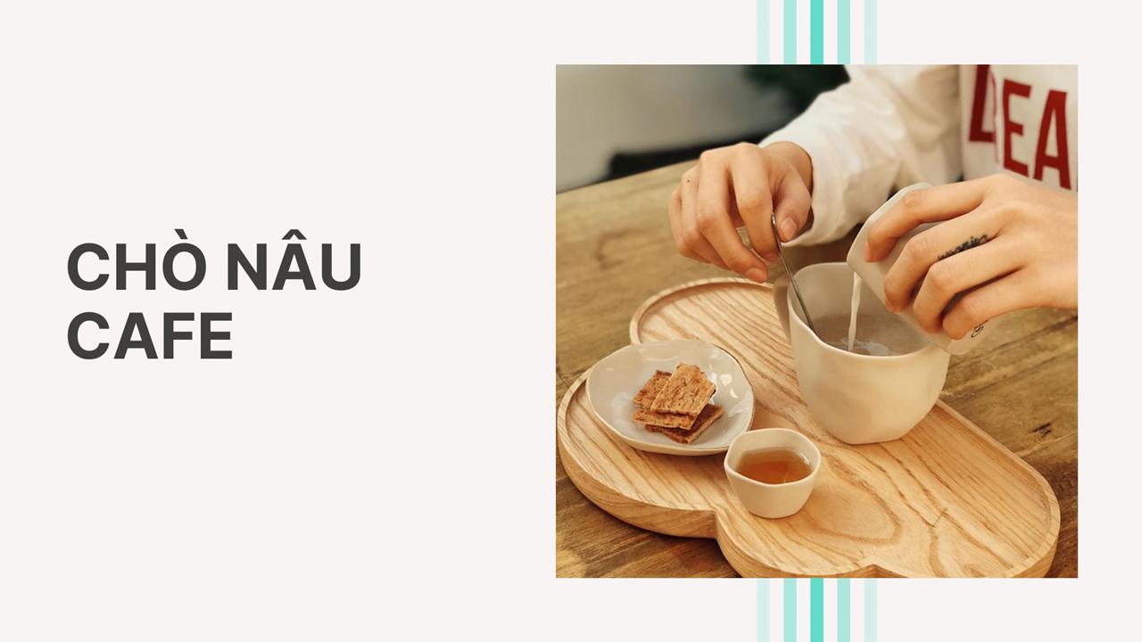 Chò Nâu cafe