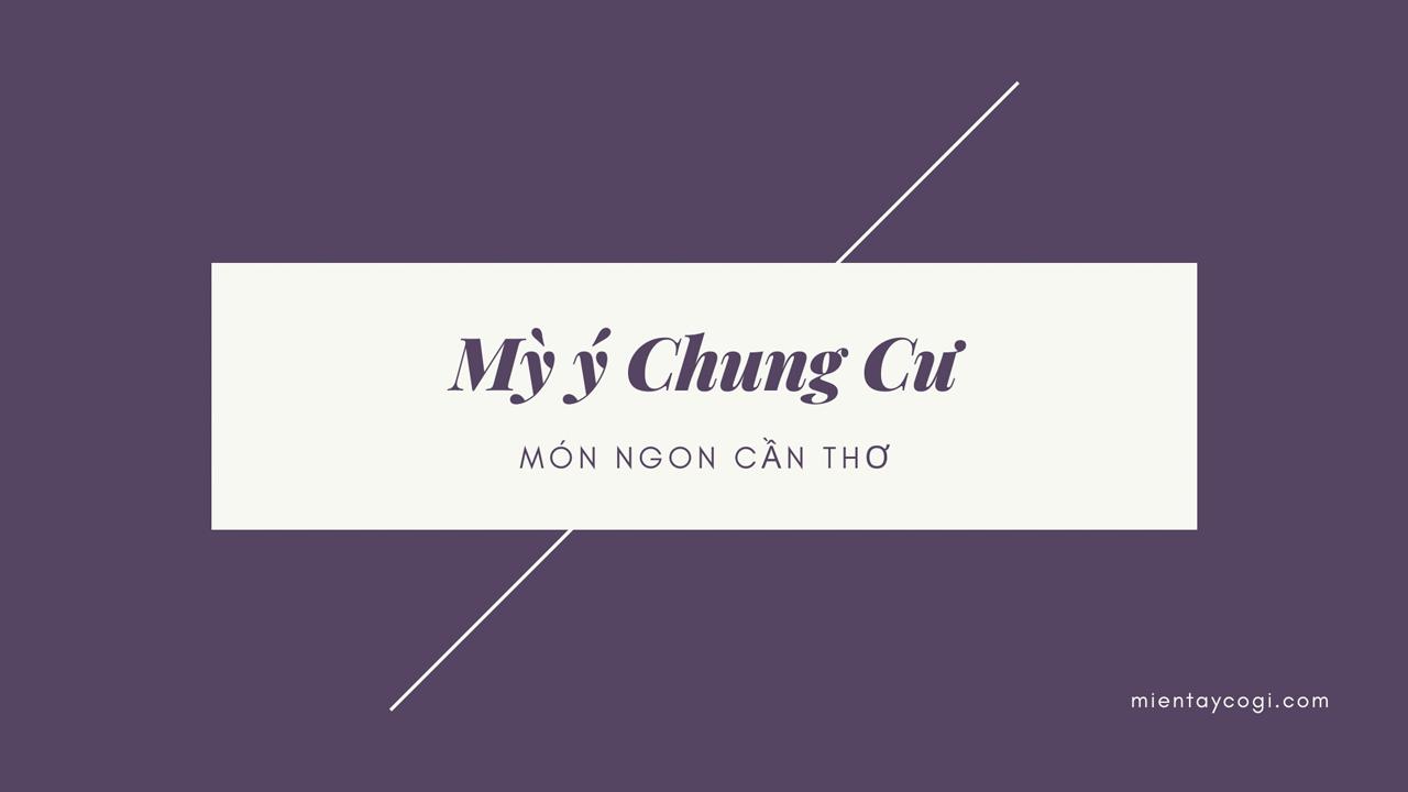 Mỳ ý Chung Cư
