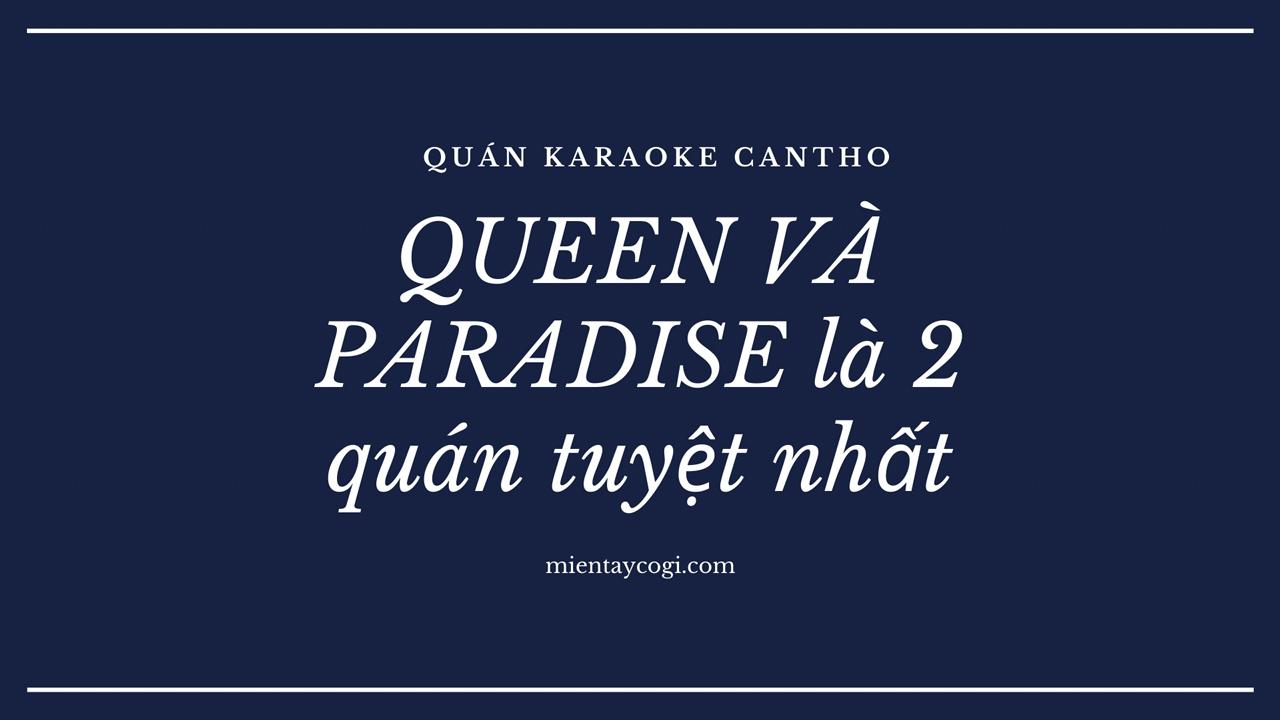 Quán Karaoke Cần Thơ tốt nhất