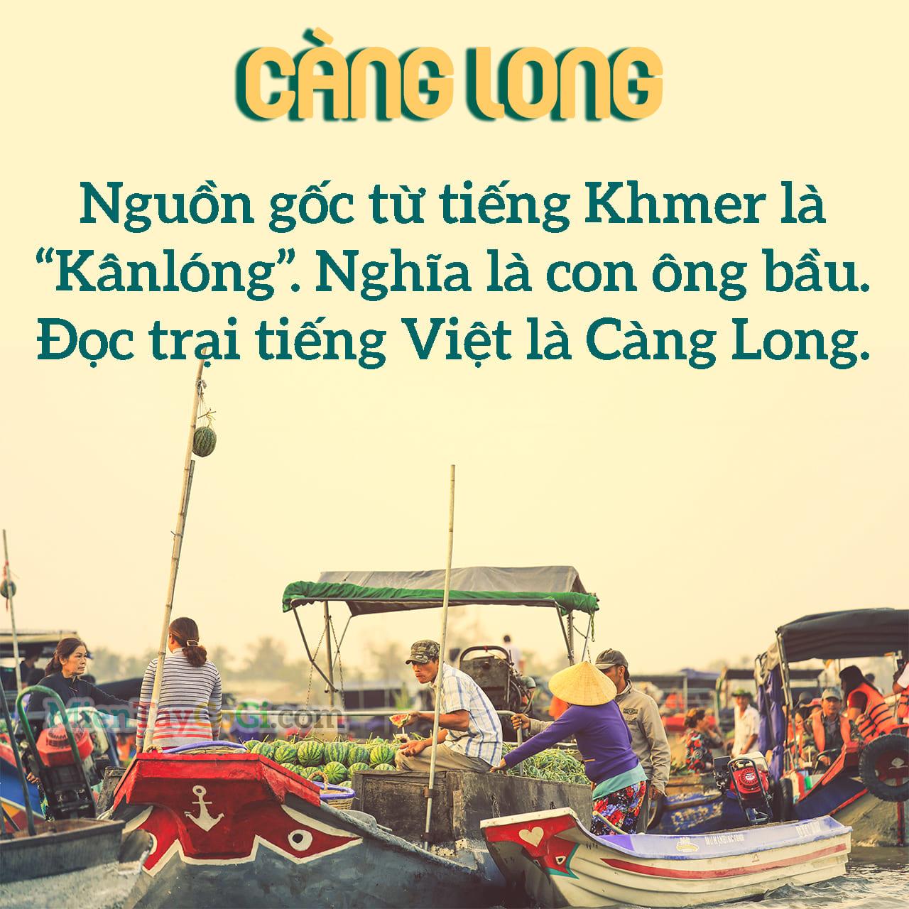 Ý nghĩa của địa danh Càng Long là gì