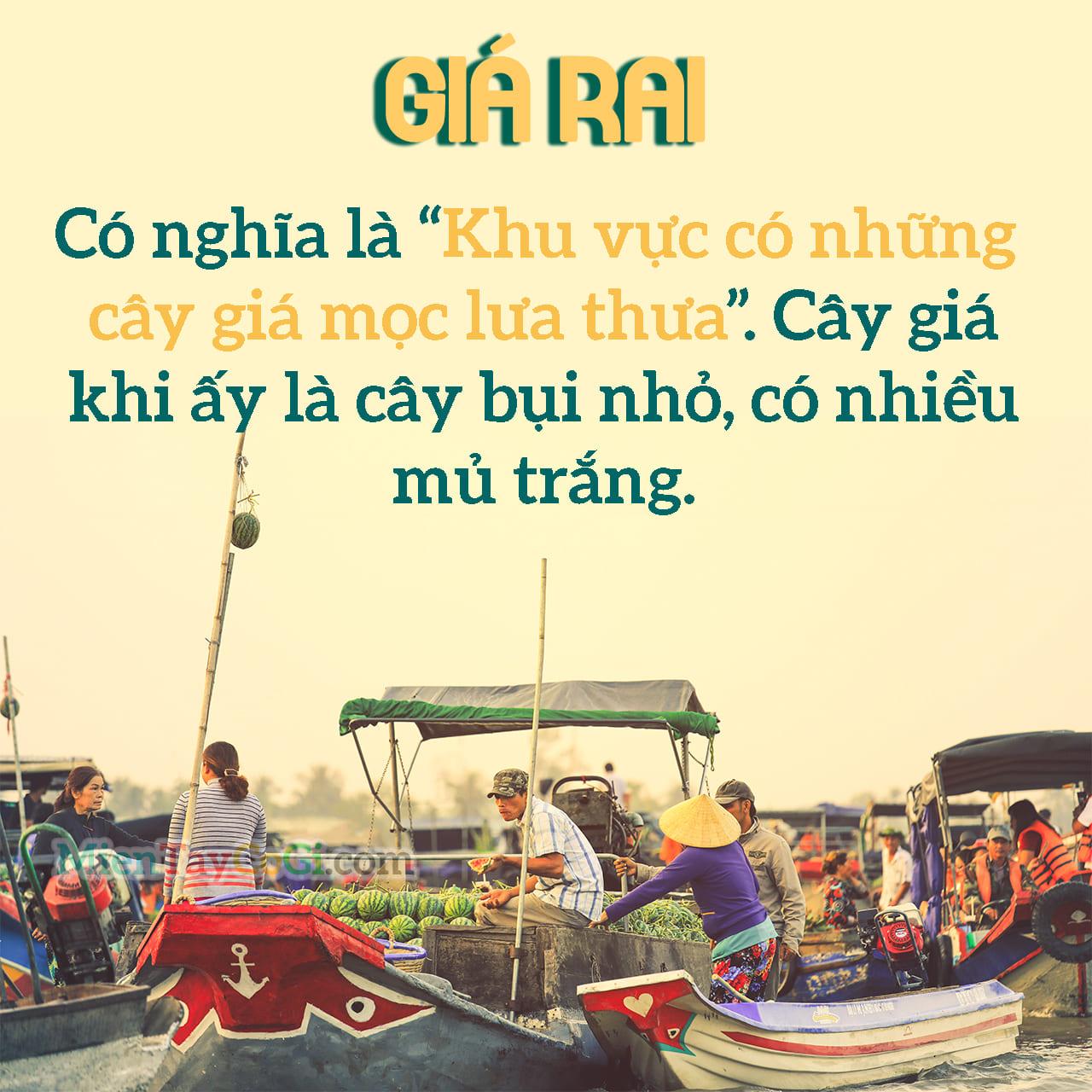 Ý nghĩa của địa danh Giá Rai là gì