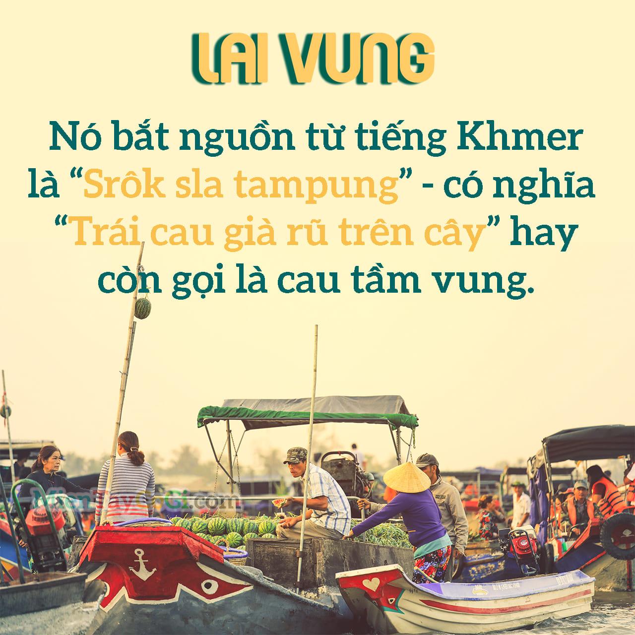 Ý nghĩa của địa danh Lai Vung là gì