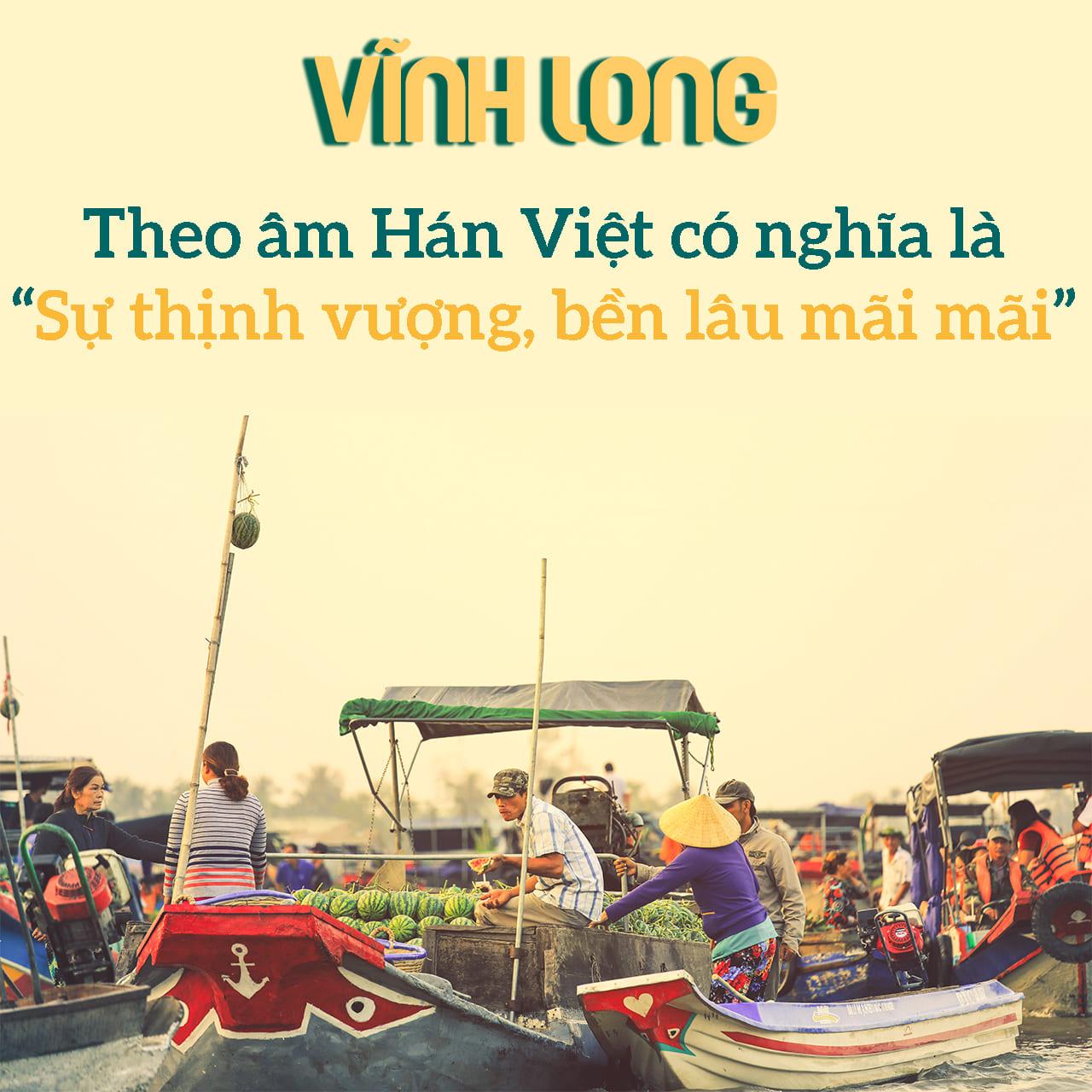 Ý nghĩa của địa danh Vĩnh Long là gì