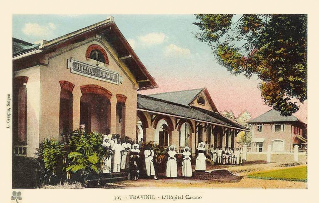 Bệnh viện Cazano ở Trà Vinh ngày trước