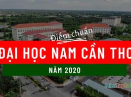 Điểm chuẩn đại học Nam Cần Thơ 2020 NCTU