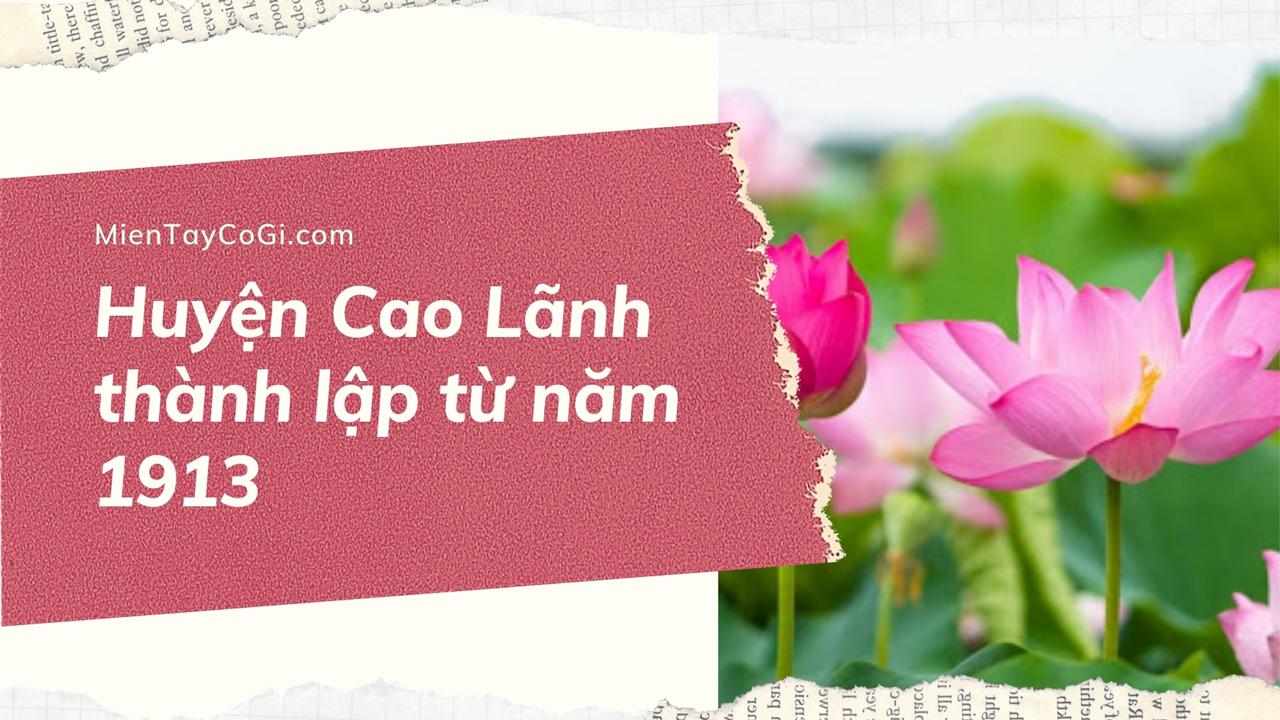 Thời gian thành lập huyện Cao Lãnh Đồng Tháp