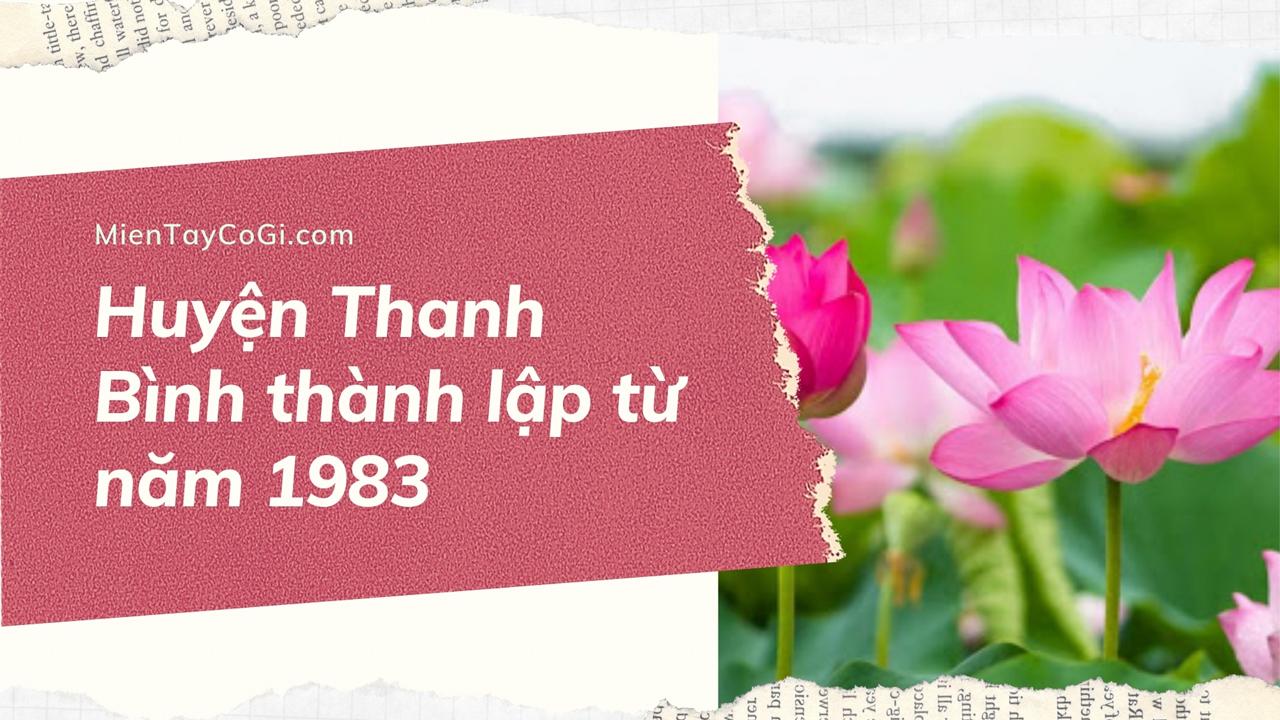 Thời gian thành lập huyện Thanh Bình Đồng Tháp