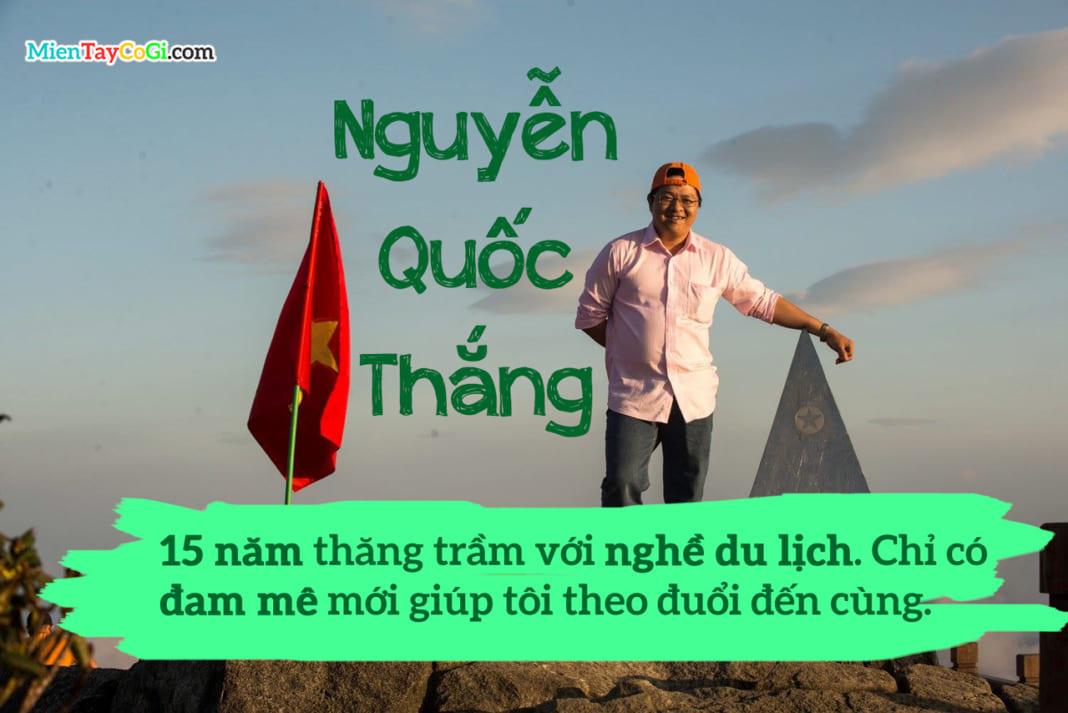 Hướng dẫn viên Nguyễn Quốc Thắng với 15 năm kinh nghiệm làm du lịch