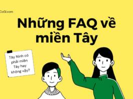 Những câu hỏi FAQ về miền Tây